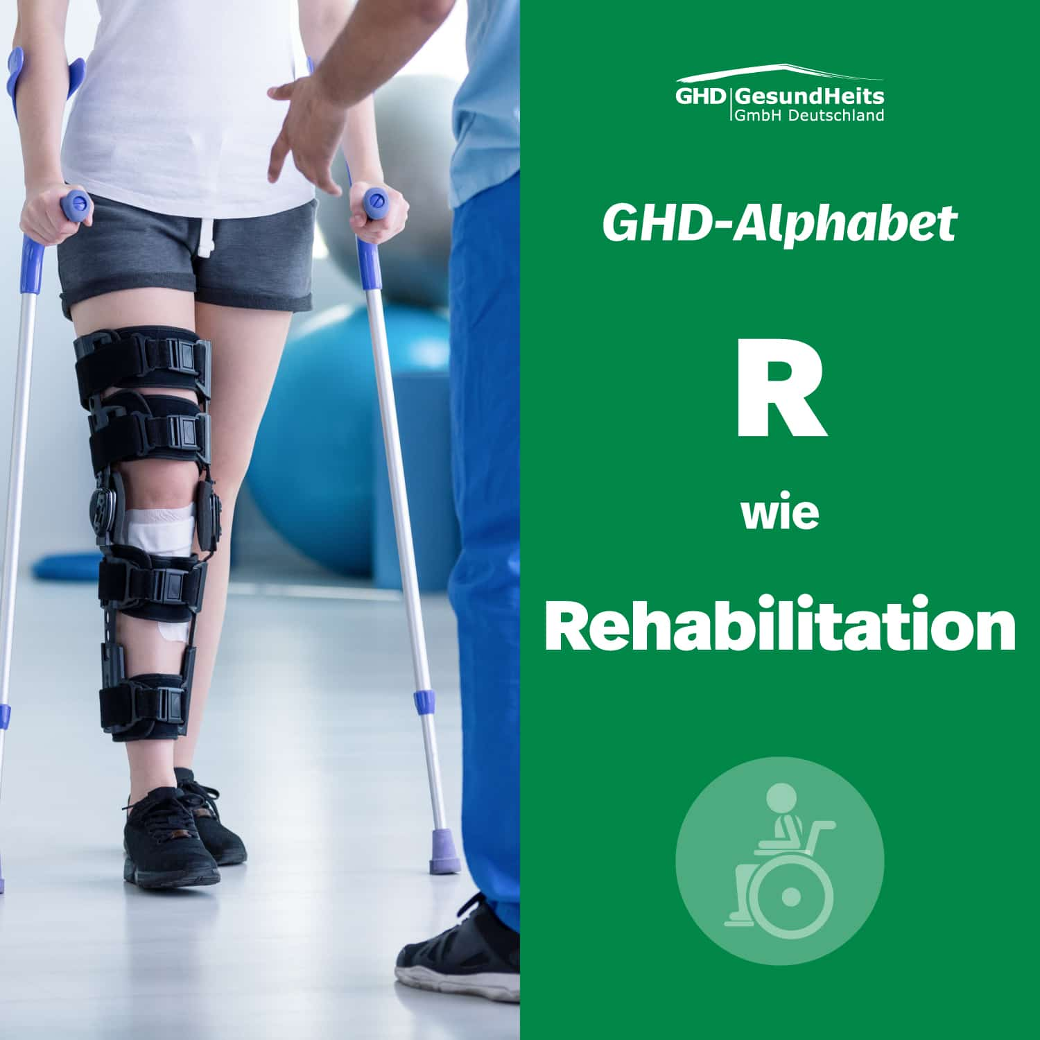 GHD-Alphabet_R-wie-Rehabilitation